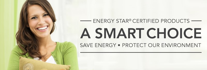 Energy Star® certified product - a smart choice